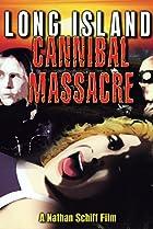 Image of The Long Island Cannibal Massacre