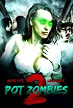 Primary image for Pot Zombies 2: More Pot, Less Plot