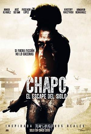 Chapo: El Escape del Siglo - 2016