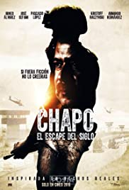 Chapo: el escape del siglo (2016) Poster - Movie Forum, Cast, Reviews
