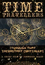 Time Travelers (Through That Inconstant Continuum)