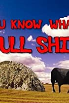 Image of You Know What's Bullshit