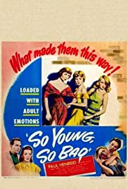 So Young So Bad (1950) Poster - Movie Forum, Cast, Reviews