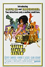 Cotton Comes to Harlem (1970) Poster - Movie Forum, Cast, Reviews