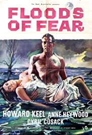 Floods of Fear (1958) Poster - Movie Forum, Cast, Reviews