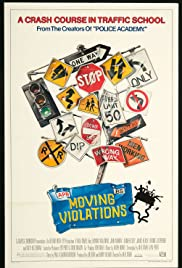 Moving Violations (1985) Poster - Movie Forum, Cast, Reviews