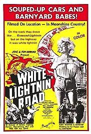 White Lightnin' Road Poster
