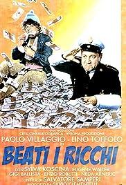Beati i ricchi Poster