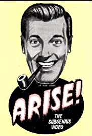 Arise! The SubGenius Video (1992) Poster - Movie Forum, Cast, Reviews
