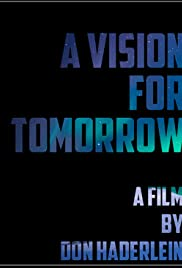 A Vision for Tomorrow Poster