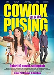 Cowok Bikin Pusing (2011)