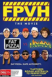 Fat Pizza vs. Housos(2014) Poster - Movie Forum, Cast, Reviews