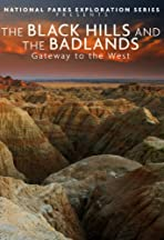 National Parks Exploration Series: The Black Hills and the Badlands - Gateway to the West