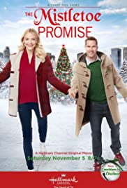 The Mistletoe Promise (2016) Poster - Movie Forum, Cast, Reviews