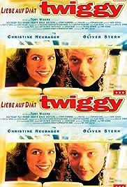 Twiggy - Liebe auf Diät Poster
