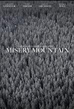Misery Mountain