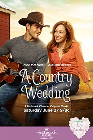 Watch A Country Wedding 2015 HD 720P Kopmovie21.online