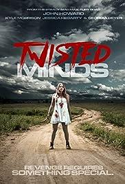 Twisted Minds (2014)