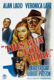 This Gun for Hire (1942) Poster - Movie Forum, Cast, Reviews