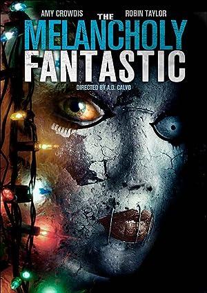 The Melancholy Fantastic (2016)