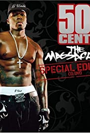 50 Cent: The Massacre - Special Edition(2005) Poster - Movie Forum, Cast, Reviews