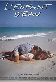 L'enfant d'eau (1995) Poster - Movie Forum, Cast, Reviews
