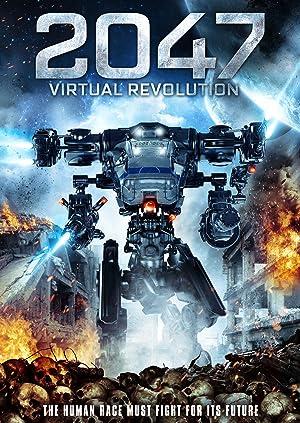 2047: Virtual Revolution (2016)