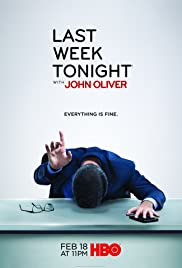 Last Week Tonight with John Oliver Poster - TV Show Forum, Cast, Reviews