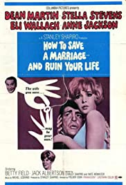 How to Save a Marriage and Ruin Your Life (1968) Poster - Movie Forum, Cast, Reviews