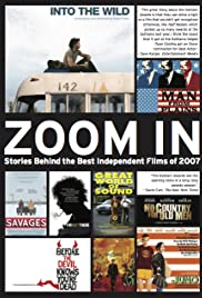Zoom In: Stories Behind the Best Independent Films of 2007 Poster