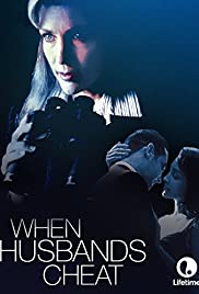When Husbands Cheat (1998) Poster - Movie Forum, Cast, Reviews