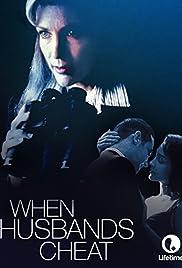 When Husbands Cheat(1998) Poster - Movie Forum, Cast, Reviews
