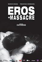 Image of Eros + Massacre