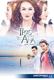 Tres veces Ana Poster - TV Show Forum, Cast, Reviews