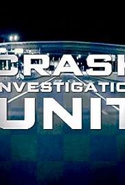 Crash Investigation Unit Poster