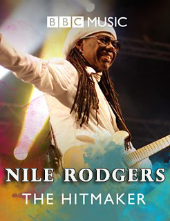 Nile Rodgers: The Hitmaker (2013)