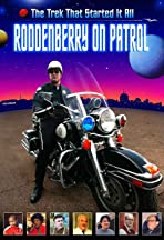 Roddenberry on Patrol