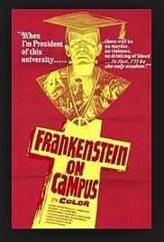 Dr. Frankenstein on Campus Poster