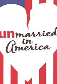Unmarried in America Poster