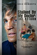 Stalked by My Doctor The Return(2016)