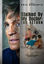 Primary image for Stalked by My Doctor: The Return