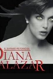 El extraño Retorno de Diana Salazar Poster