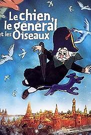 Le chien, le général et les oiseaux Poster