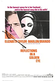 Reflections in a Golden Eye (1967) Poster - Movie Forum, Cast, Reviews