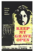 Image of Keep My Grave Open