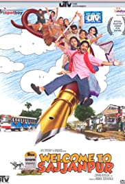 Welcome to Sajjanpur (2008) Poster - Movie Forum, Cast, Reviews