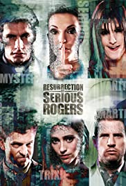 Resurrection of Serious Rogers Poster