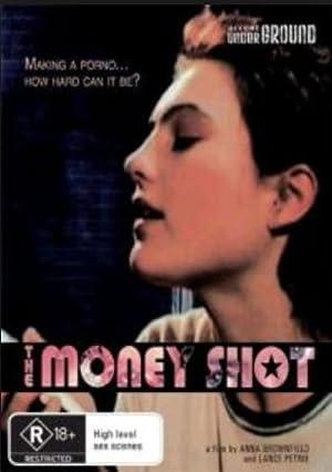 The Money Shot (2007)