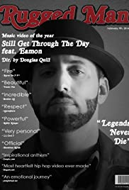 R.A. The Rugged Man: Still Get Through The Day Poster