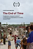 The End of Time 2017